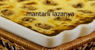 Mantarlı Lazanya Tarifi