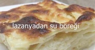 Lazanyadan Su Böreği Tarifi