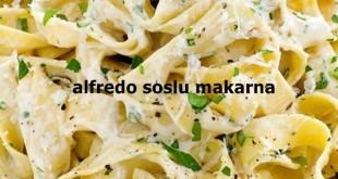 Alfredo Soslu Makarna Tarifi