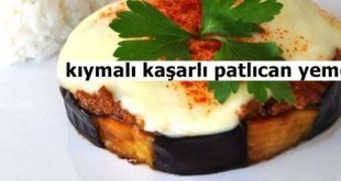 Kıymalı Kaşarlı Patlıcan Yemeği Tarifi